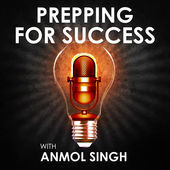 Prepping For Success Podcast with Live Traders hosted by Anmol Singh on Day Trader Stock Market Courses  inFor Beginners