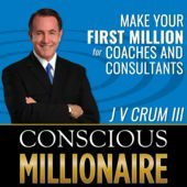 Conscious Millionaire Podcast with RankingMastery hosted by NULL JV Crum III on SEO Agency Builders  inFor Coaches