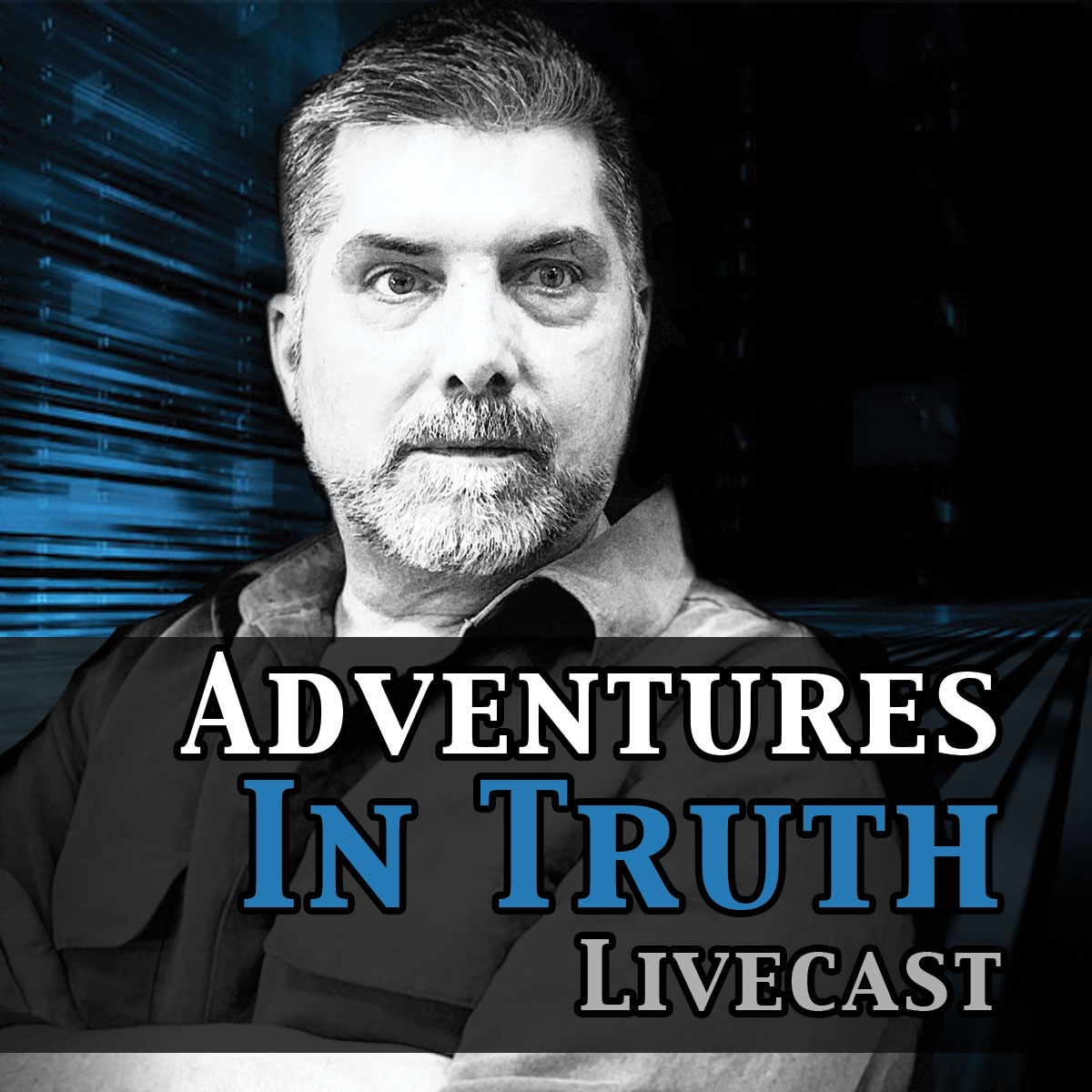 Adventures in Truth Podcast Podcast with Adventures in Truth hosted by Dr. Jeffrey Smith and Jim Case on Spiritual Truths Life principles Transform  inLife Experience