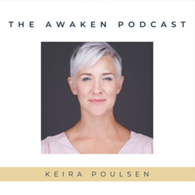 The Awaken Podcast Podcast with Elizabeth Hughes LLC hosted by Keira Poulsen on Stress Ideas Coaching  inFor Women