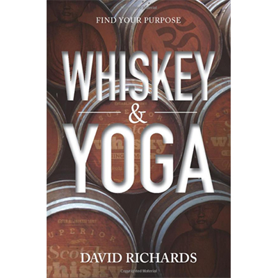 Books Whiskey and Yoga: Find Your Purpose7.99 How Can I Master  My Mind? David Richards Author