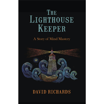 Books The Lighthouse Keeper: A Story of Mind Mastery9.99 How Can I Master  My Mind? David Richards Author